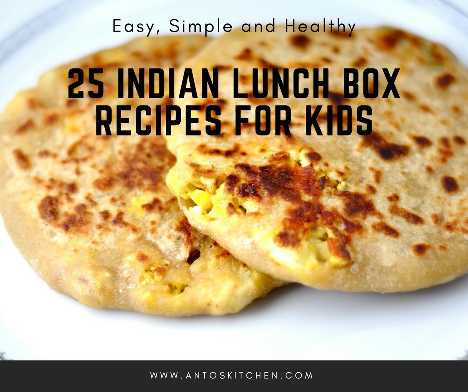Kids Lunch Box Ideas Indian Recipes